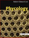Phycology, Lee, Robert E., 0521638836