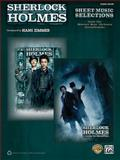 Sherlock Holmes -- Sheet Music Selections from the Warner Bros. Pictures Soundtracks, Hans Zimmer, 0739088831