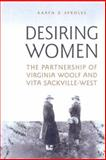 Desiring Women : The Partnership of Virginia Woolf and Vita Sackville-West, Sproles, Karyn Z., 0802038832