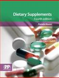 Dietary Supplements - 4th Edition, Mason, Pamela, 085369883X