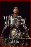 Mythic Hero, Jack Lee, 1492768839