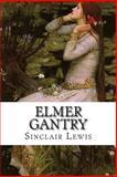Elmer Gantry, Sinclair Lewis, 149955883X