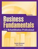 Business Fundamentals for the Rehabilitation Professional, Richmond, Tammy and Powers, Dave, 1556428839
