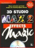 3D Studio Max 2 Effects Magic, Delise, Frank, 1562058835