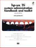HP-UX 11i Systems Administration Handbook and Toolkit, Poniatowski, Marty, 0131018833