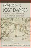 France's Lost Empires 9780739148839