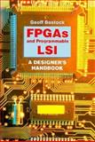 FPGAs and Programmable LSI : A Designer's Handbook, Bostock, Geoff, 0750628839