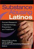 Substance Abusing Latinos, Lori K. Holleran, 0789028832