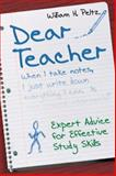Dear Teacher : Expert Advice for Effective Study Skills, Peltz, William H., 141293883X