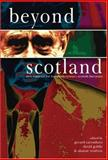 Beyond Scotland : New Contexts for Twentieth-Century Scottish Literature, , 9042018836