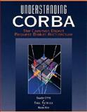 Understanding CORBA : The Common Object Request Broker Architecture, Otte, Randy and Patrick, Paul, 0134598849