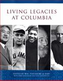 Living Legacies at Columbia, , 0231138849