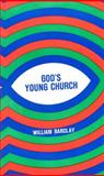 God's Young Church, William Barclay, 0664248845