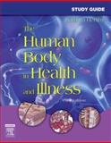 Study Guide for the Human Body in Health and Illness, Herlihy, Barbara, 1416028846