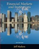 Financial Markets and Institutions (with Stock Trak Coupon), Madura, Jeff, 1439038848