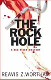 The Rock Hole, Reavis Wortham, 1590588843