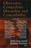 Obsessive Compulsive Disorder and Comorbidity, Gross-Isseroff, Ruth and Weizman, Abraham, 1594548846