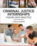 Criminal Justice Internships 8th Edition