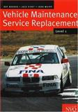 Vehicle Maintenance : Service Replacement, Brooks, Roy, 0333718844