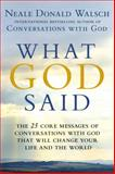 What God Said, Neale Donald Walsch, 0425268845
