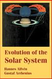 Evolution of the Solar System, Arrhenius, Gustaf and Alfven, Hannes, 1410218848