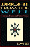 Bright from the Well, Dave Lee, 1869928849