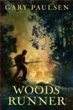 Woods Runner, Gary Paulsen, 0385738846
