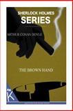 The Brown Hand, Arthur Conan Doyle, 1499348843