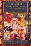 The Angels Knocking on the Tavern Door, Hafiz and Robert Bly, 0061138843