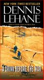 A Drink Before the War, Dennis Lehane, 0061998842