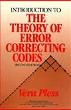 Introduction to the Theory of Error-Correcting Codes, Pless, Vera, 0471618845