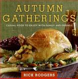 Autumn Gatherings, Rick Rodgers, 0061438847