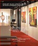 Edge Art : An Inter-Caribbean Dialogue: Black Latino(a) Artists,, 0615938841