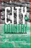 City and Country : An Interdisciplinary Collection, Moss, Laurence S., 0631228845