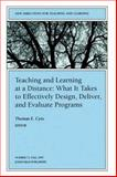Teaching and Learning at a Distance 9780787998844
