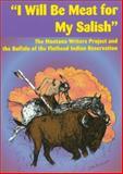 I Will Be Meat for My Salish, Bon I. Whealdon, 0917298845