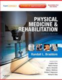 Physical Medicine and Rehabilitation, Braddom, Randall L. and Chan, Leighton, 1437708846