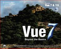 Vue 7 : Beyond the Basics, Schrand, Richard, 159863884X