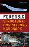 Forensic Structural Engineering Handbook, Ratay, Robert, 0071498842