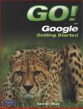 GO! with Google Getting Started, Gaskin, Shelley and Hines, James, 0135088844