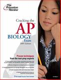 Cracking the AP Biology Exam, 2009 Edition, Princeton Review Staff, 0375428844