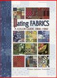 Dating Fabrics - a Color Guide, Barbara Smith and Eileen J. Trestain, 0891458840
