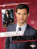 Taylor Lautner, Elaine Landau, 1467708844