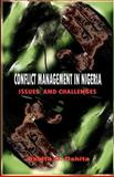 Conflict Management in Nigeri : Issues and Challenges (PB), Oshita, Oshita, 1905068840