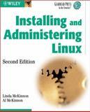 Installing and Administering Linux, Al McKinnon and Linda McKinnon, 0471208841