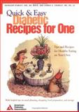 Quick and Easy Diabetic Recipes for One, Stanley, Kathleen and Crawley, Connie, 0945448848
