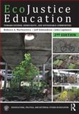 EcoJustice Education, Rebecca A. Martusewicz and Jeff Edmundson, 1138018848
