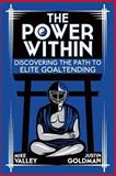 The Power Within, Mike Valley and Justin Goldman, 1494358840