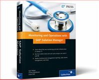 Monitoring and Operations with SAP Solution Manager, Weidmann, Corina and Will, Liane, 1592298842