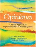 Opiniones : A 4-Skills Approach to Intermediate-High/Advanced Spanish, Rodrigo, Victoria and Lluna-Mateu, Francisco, 0131178849